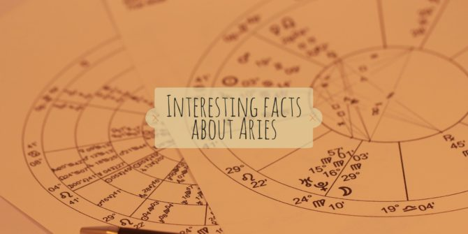 Interesting facts about Aries zodiac