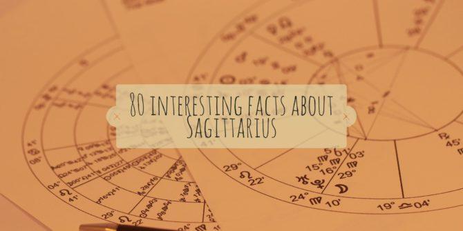 80 interesting facts about Sagittarius