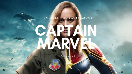 Interesting facts about Captain Marvel